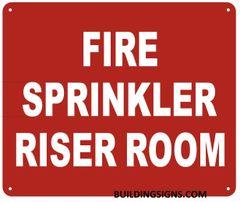 FIRE SPRINKLER RISER ROOM SIGN- REFLECTIVE !!! (ALUMINUM SIGNS 10X12)