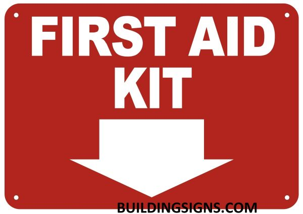 FIRST AID KIT SIGN- Reflective !!! (ALUMINUM SIGNS 10X12)