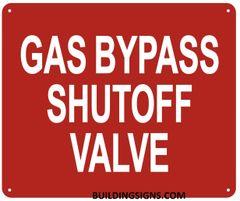 GAS BYPASS SHUTOFF VALVE SIGN- REFLECTIVE (ALUMINUM SIGNS 2X6)