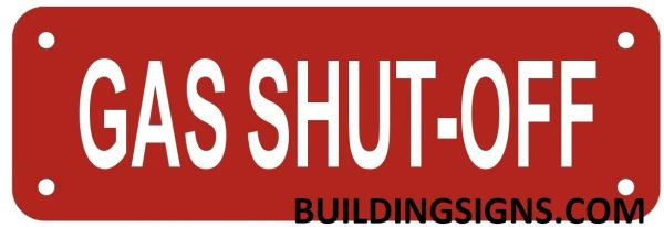 GAS SHUT-OFF VALVE SIGN- REFLECTIVE !!! (ALUMINUM SIGNS 2X6)