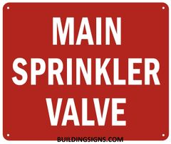 MAIN SPRINKLER VALVE SIGN- Reflective !!! (ALUMINUM SIGNS 7X10)