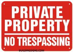 PRIVATE PROPERTY NO TRESPASSING SIGN- Reflective !!! (ALUMINUM SIGNS 7X10)