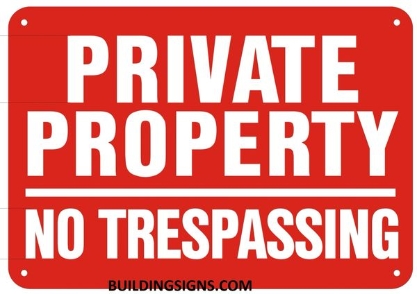 PRIVATE PROPERTY NO TRESPASSING SIGN- Reflective !!! (ALUMINUM SIGNS 7X10)