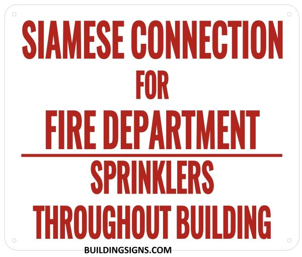 SIAMESE CONNECTION FOR FIRE DEPARTMENT SIGN- Reflective !!! (ALUMINUM SIGNS 10X12)