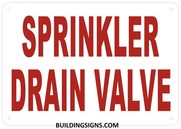 SPRINKLER DRAIN VALVE SIGN- Reflective !!! (ALUMINUM SIGNS 7X10)
