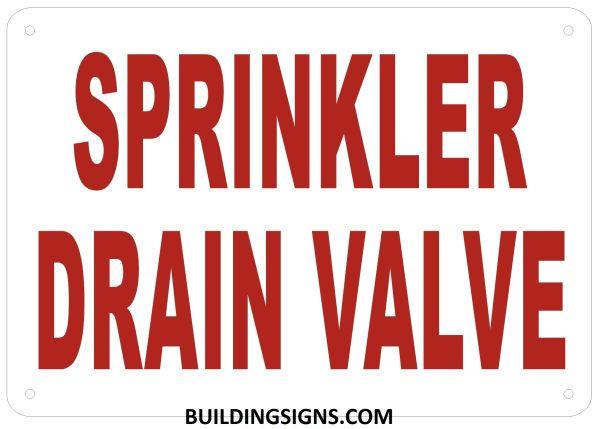 SPRINKLER DRAIN VALVE SIGN- Reflective !!! (ALUMINUM SIGNS 7X10)