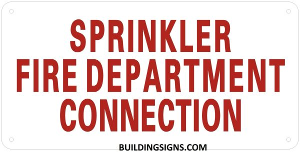 SPRINKLER FIRE DEPARTMENT CONNECTION SIGN- REFLECTIVE !!! (ALUMINUM SIGNS 6X12)