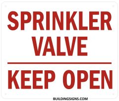SPRINKLER VALVE KEEP OPEN SIGN- Reflective !!! (ALUMINUM SIGNS 10X12)