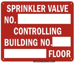 SPRINKLER VALVE NO._CONTROLLING BUILDING NO._FLOOR SIGN (ALUMINUM SIGNS 7X10)
