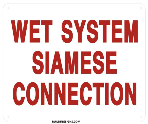 WET SYSTEM SIAMESE CONNECTION SIGN (ALUMINUM SIGNS 10x12)