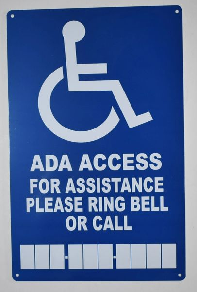 ADA ACCESS FOR ASSISTANCE RING BELL OR CALL SIGN- BLUE BACKGROUND (ALUMINUM SIGNS 14X9)