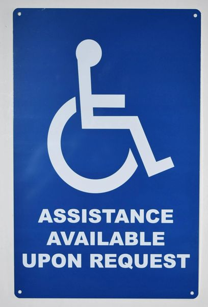 ASSISTANCE AVAILABLE UPON REQUEST SIGN- BLUE BACKGROUND (ALUMINUM SIGNS 14X9)