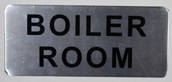 BOILER ROOM SIGN – BRUSHED ALUMINUM (ALUMINUM SIGNS 3.5X8)