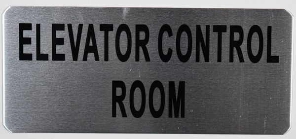 ELEVATOR CONTROL ROOM SIGN – BRUSHED ALUMINUM (ALUMINUM SIGNS 3.5x8)