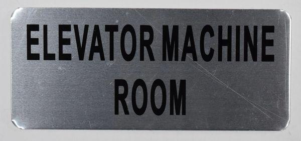 ELEVATOR MACHINE ROOM SIGN – BRUSHED ALUMINUM (ALUMINUM SIGNS 3.5X8)
