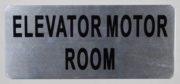 ELEVATOR MOTOR ROOM SIGN – BRUSHED ALUMINUM (ALUMINUM SIGNS 3.5X8)