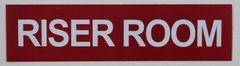 RISER ROOM SIGN (ALUMINUM SIGNS 2X8)