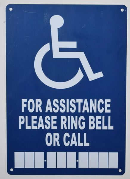 FOR ASSISTANCE PLEASE RING BELL OR CALL SIGN- BLUE BACKGROUND (ALUMINUM SIGNS 10X7)