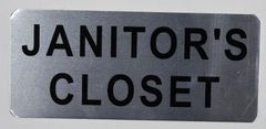JANITOR'S CLOSET SIGN - BRUSHED ALUMINUM (ALUMINUM SIGNS 3.5X8)