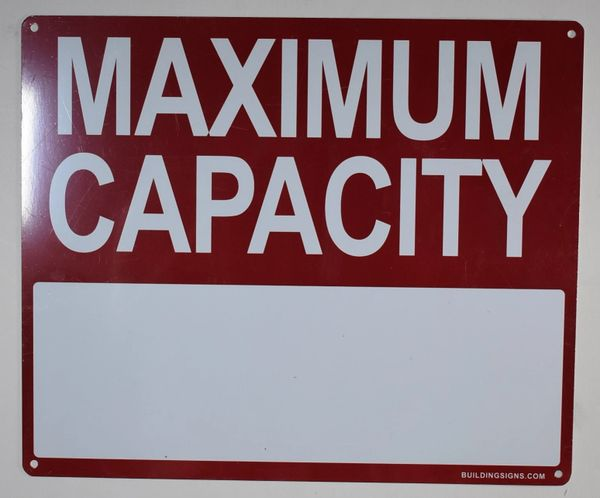 MAXIMUM CAPACITY SIGN (ALUMINUM SIGNS 10X12)