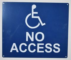 NO ACCESS SIGN- BLUE BACKGROUND (ALUMINUM SIGNS 10X12)