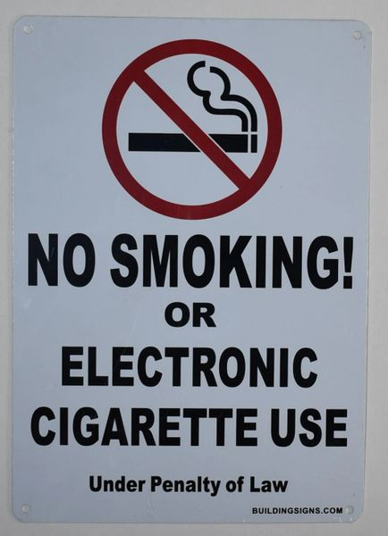 NO SMOKING OR ELECTRONIC CIGARETTE USE UNDER PENALTY OF LAW SIGN (ALUMINUM SIGNS 10x7)