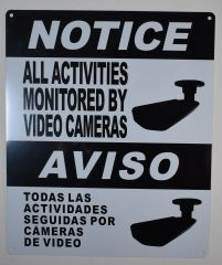 NOTICE ALL ACTIVITIES MONITORED BY VIDEO CAMERAS SIGN - WHITE (ALUMINUM SIGNS 12X10)