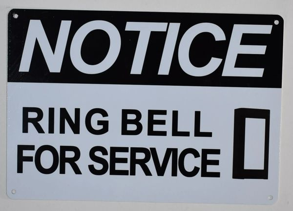 NOTICE RING BELL FOR SERVICE SIGN (ALUMINUM SIGNS 7X10)