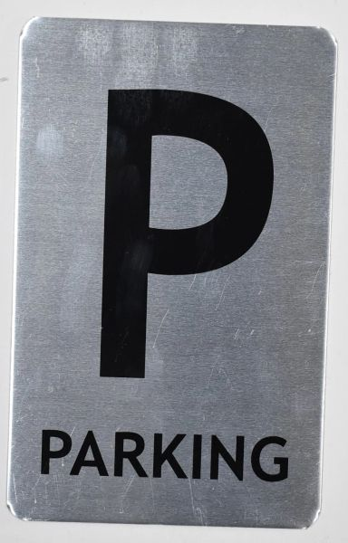 PARKING SIGN - BRUSHED ALUMINUM (ALUMINUM SIGNS 8X5)- The Mont Argent Line