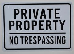 PRIVATE PROPERTY NO TRESPASSING SIGN (ALUMINUM SIGNS 7X10)