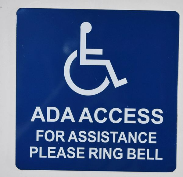 ADA ACCESS FOR ASSISTANCE PLEASE RING BELL SIGN- BLUE BACKGROUND (ALUMINUM SIGNS 4X7)