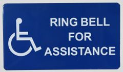 RING BELL FOR ASSISTANCE SIGN- BLUE BACKGROUND (ALUMINUM SIGNS 4X7)