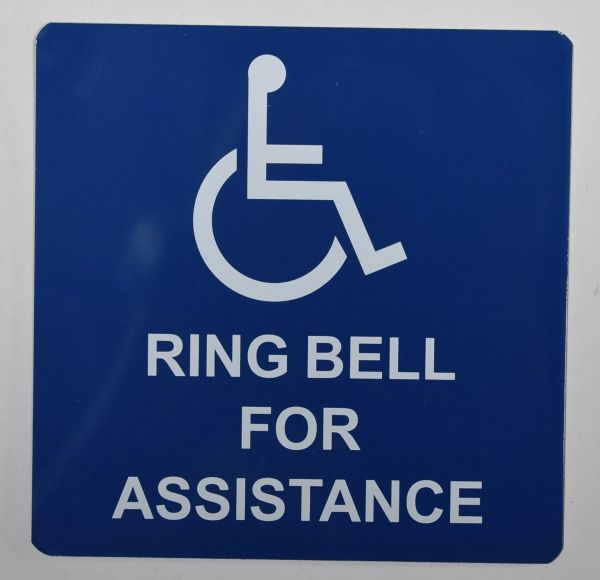 RING BELL FOR ASSISTANCE SIGN- BLUE BACKGROUND (ALUMINUM SIGNS 6X6)