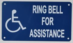 RING BELL FOR ASSISTANCE SIGN- BLUE BACKGROUND (ALUMINUM SIGNS 10X7)