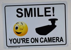 SMILE YOU ARE ON CAMERA SIGN (ALUMINUM SIGNS 7X10)