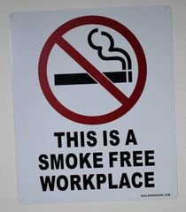 THIS IS A SMOKE FREE WORKPLACE SIGN (ALUMINUM SIGNS 12 X 10)