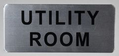 UTILITY ROOM SIGN - BRUSHED ALUMINUM (ALUMINUM SIGNS 3.5X8)