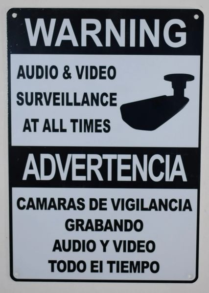 WARNING AUDIO AND VIDEO SURVEILLANCE AT ALL TIMES SIGN - WHITE (ALUMINUM SIGNS 10X7)