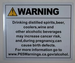 WARNING ALCOHOL MAY INCREASE CANCER RISK AND CAN CAUSE BIRTH DEFECTS SIGN (ALUMINUM SIGN 10X12)