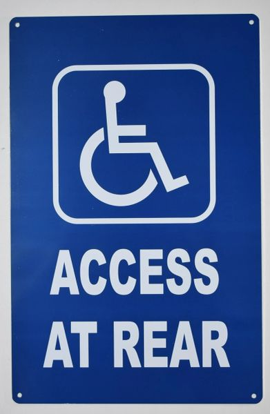 ACCESS AT REAR SIGN- BLUE BACKGROUND (ALUMINUM SIGNS 14X9)