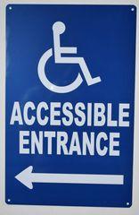 Accessible Entrance left Sign- BLUE (ALUMINUM SIGNS 14X9)