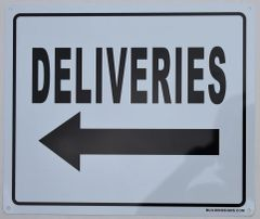 DELIVERIES LEFT SIGN (ALUMINUM SIGNS 10X12)
