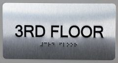 3rd FLOOR SIGN- BRAILLE (ALUMINUM SIGNS 4X8)- The Sensation line