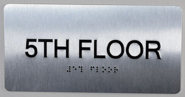 5th FLOOR SIGN- BRAILLE (ALUMINUM SIGNS 4X8)- The Sensation line