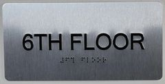 6th FLOOR SIGN- BRAILLE (ALUMINUM SIGNS 4X8)- The Sensation line