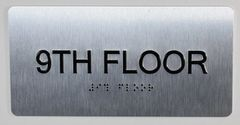 9th FLOOR SIGN- BRAILLE (ALUMINUM SIGNS 4X8)- The Sensation line