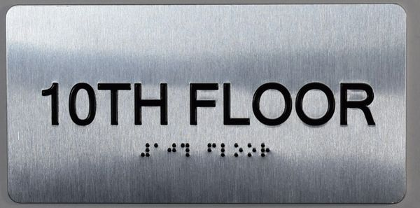 10th FLOOR SIGN- BRAILLE (ALUMINUM SIGNS 4X8)- The Sensation line