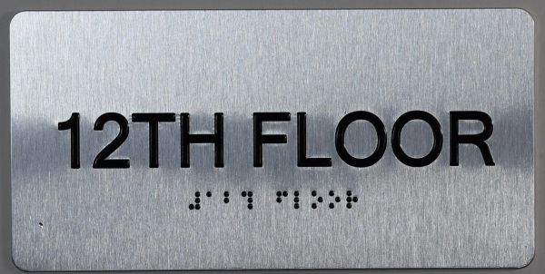12th FLOOR SIGN- BRAILLE (ALUMINUM SIGNS 4X8)- The Sensation line