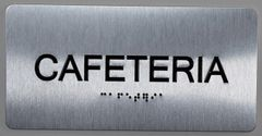 CAFETERIA Sign- BRAILLE (ALUMINUM SIGNS 4X8)- The Sensation line