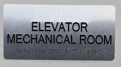 ELEVATOR MECHANICAL ROOM Sign- BRAILLE (ALUMINUM SIGNS 4X8)- The Sensation line